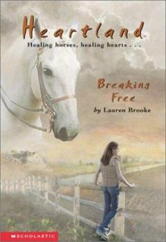 Breaking Free - Book #3 of the Heartland