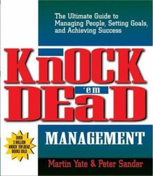 Knock'Em Dead Management (Knock 'em Dead) 1580629350 Book Cover