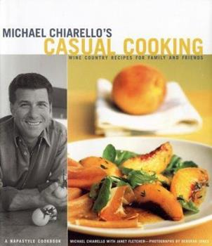 Michael Chiarello's Casual Cooking 0811833836 Book Cover