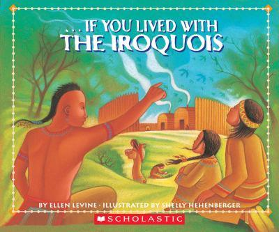 If You Lived With The Iroquois (If You.) - Book  of the ...If You