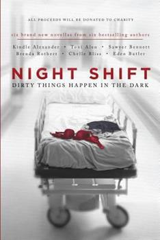 Night Shift: Dirty Things Happen In The Dark - Book  of the Shadows 0.5 included