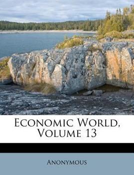 Paperback Economic World, Volume 13 Book