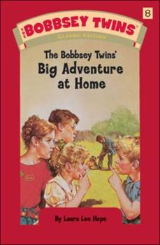 The Bobbsey Twins at Home - Book #8 of the Original Bobbsey Twins