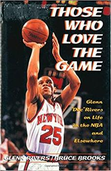 """Those Who Love the Game: Glenn """"Doc"""" Rivers on Life in the Nba and Elsewhere 0805028226 Book Cover"""