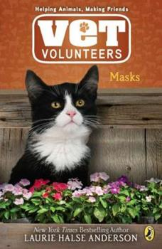 Masks (Wild at Heart, #11) - Book #11 of the Vet Volunteers