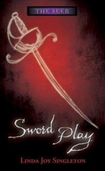 Sword Play - Book #4 of the Seer