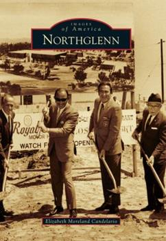 Northglenn - Book  of the Images of America: Colorado