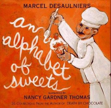 Alphabet of Sweets 0847819817 Book Cover