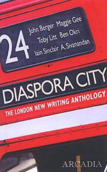 Diaspora City: The London New Writing Anthology 1900850753 Book Cover