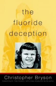 The Fluoride Deception 1583225269 Book Cover