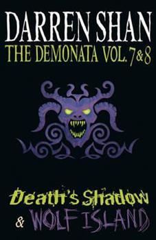 The Demonata Vol. 7 & 8 - Death's Shadow & Wolf Island