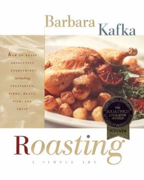 Roasting-A Simple Art 0688131352 Book Cover