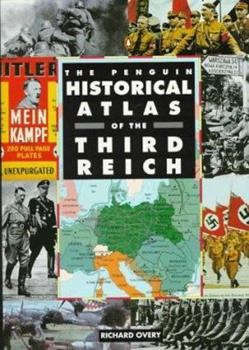 Paperback The Penguin Historical Atlas of the Third Reich Book
