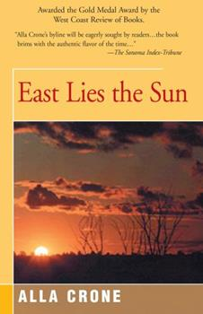 East Lies the Sun 1504030281 Book Cover