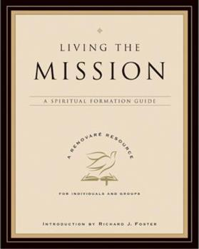 Paperback Living the Mission: A Spiritual Formation Guide Book