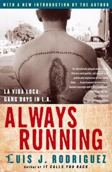 Always Running: La Vida Loca: Gang Days in L.A. 0743276914 Book Cover