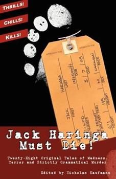 Jack Haringa Must Die! 0809573113 Book Cover