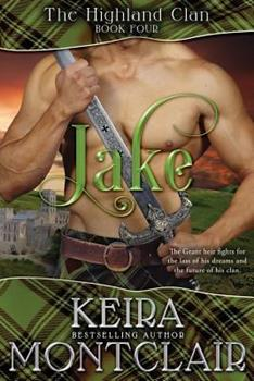 Jake - Book #4 of the Highland Clan