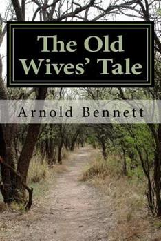 The Old Wives' Tale 0140182551 Book Cover
