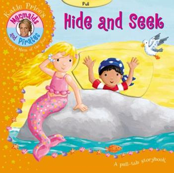 Hide And Seek - Book  of the Katie Price's Mermaids and Pirates