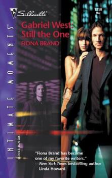 Gabriel West : Still The One (Silhouette Intimate Moments No. 1219) (Silhouette Intimate Moments, 1219) 0373272898 Book Cover