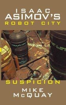 Suspicion - Book #6.12 of the Foundation Universe