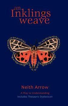 Paperback An Inklings Weave : A Way to Understanding Book