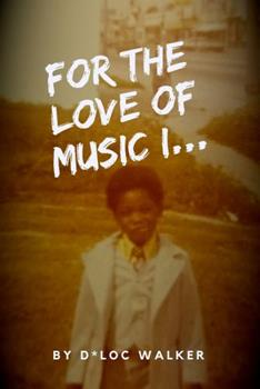 Paperback FOR THE LOVE OF MUSIC I… Book