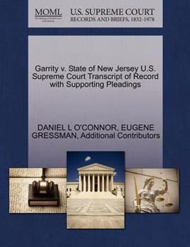 Paperback Garrity V. State of New Jersey U.S. Supreme Court Transcript of Record with Supporting Pleadings Book