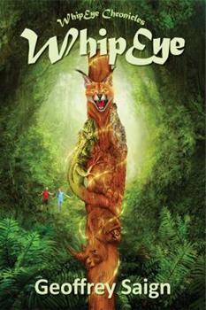 WhipEye - Book #1 of the Sam Green and the WhipEye Great Ones
