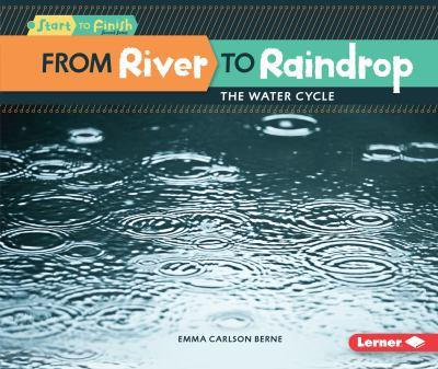 From River to Raindrop - Book  of the Start to Finish, Second Series