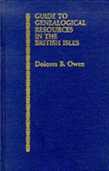 Hardcover Guide to Genealogical Resources in the British Isles Book