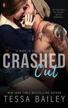 Crashed Out - Book #1 of the Made in Jersey