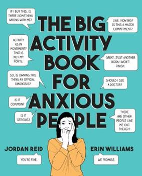 Paperback The Big Activity Book for Anxious People Book