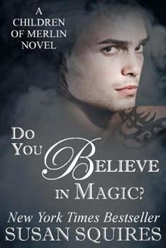 Do You Believe in Magic? 1475195974 Book Cover