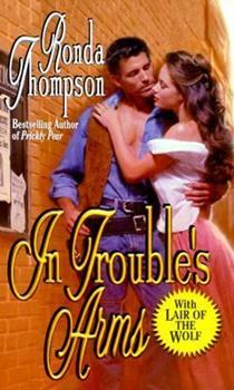 In Trouble's Arms 0843947160 Book Cover