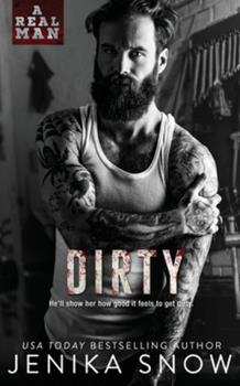 Paperback Dirty (A Real Man, 8) Book