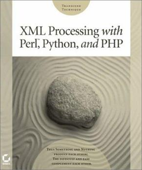 XML Processing with Perl, Python, and PHP 0782140211 Book Cover