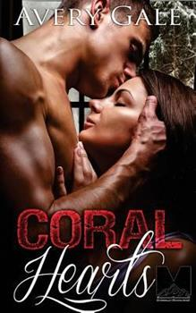 Coral Hearts - Book #1 of the Morgan Brothers