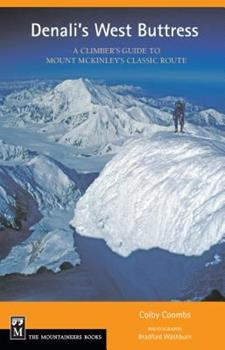 Paperback Denali's West Buttress: A Climber's Guide Book