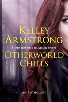 Otherworld Chills - Book #5 of the Otherworld Stories