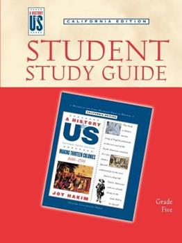 A History Of Us: Student Study Guide For Book 2: Making 13 Colonies, Grade 5, California Edition