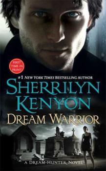 Dream Warrior - Book #19 of the Hunter Legends
