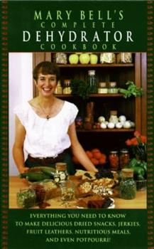 Hardcover Mary Bell's Comp Dehydrator Cookbook Book