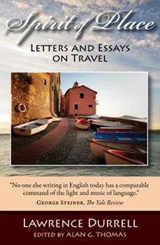 Spirit of Place: Letters and Essays on Travel 0918172179 Book Cover
