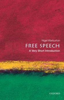 Free Speech: A Very Short Introduction 0199232350 Book Cover