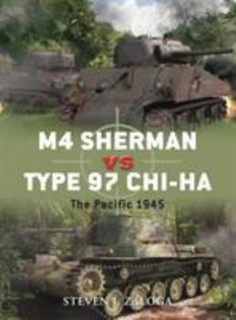 M4 Sherman vs Type 97 Chi-Ha: The Pacific 1945 - Book #43 of the Duel