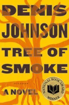 Tree of Smoke 0374279128 Book Cover