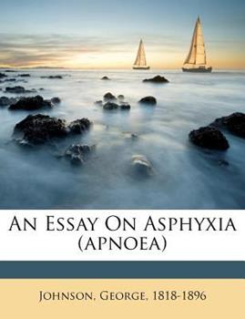 Paperback An Essay on Asphyxia Book