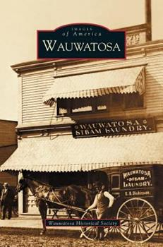 Wauwatosa - Book  of the Images of America: Wisconsin